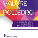 """Fisp 2021-2022 """"il VALORE del POLIEDRO"""" – ISCRIZIONI APERTE DAL 15 SETTEMBRE 2021"""